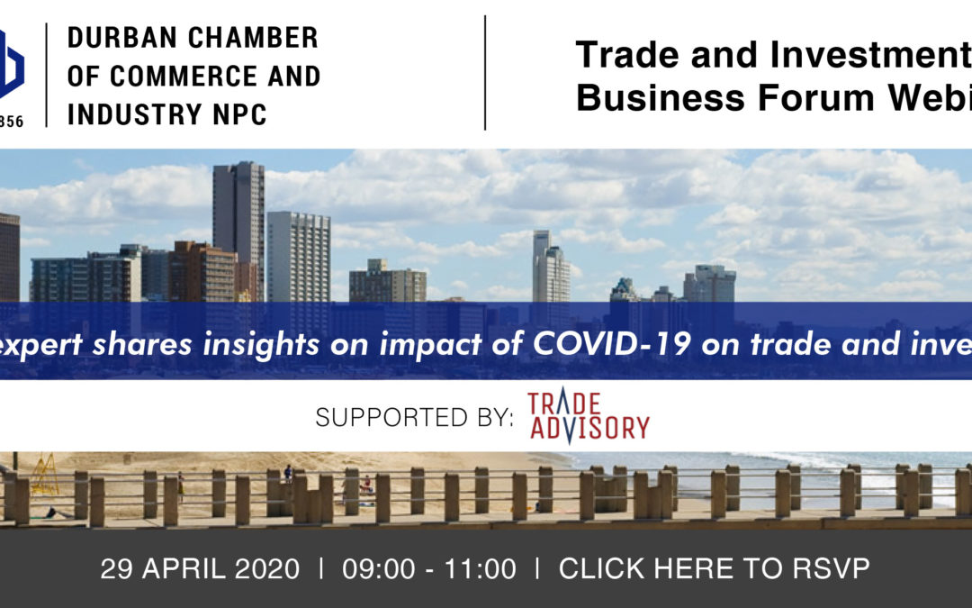 Webinar: Trade and Investment Business Forum – 29 April 2020